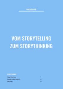 Whitepaper: Vom Storytelling zum Storythinking